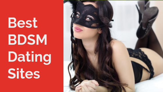 The Best BDSM Dating Sites 2019