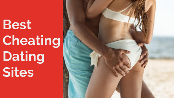 Top 5 Cheating Dating Sites and Apps