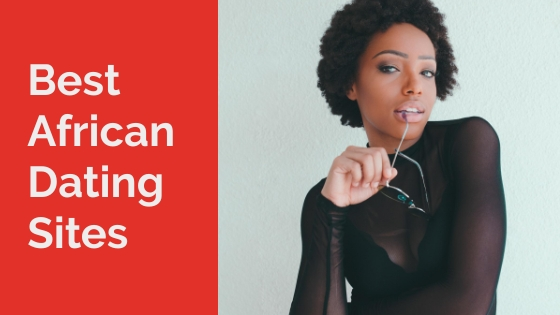 Top 4 African Dating Sites